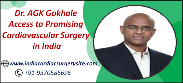 Dr. AGK Gokhale Access to Promising Cardiovascular Surgery in India.png